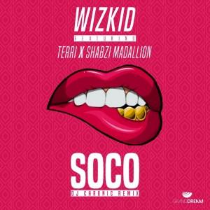 ShabZi Madallion - Soco (Remix) ft. DJ Chronic